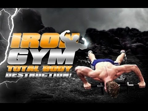 Iron Gym: Total Body Destruction!