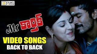 Mr Karthik Video Songs Trailer    Back to Back    Dhanush, Richa Gandopadhyay - Filmyfocus.com