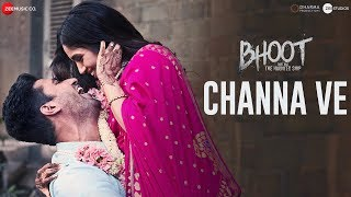 Channa Ve | Bhoot - Part One: The Haunted Ship