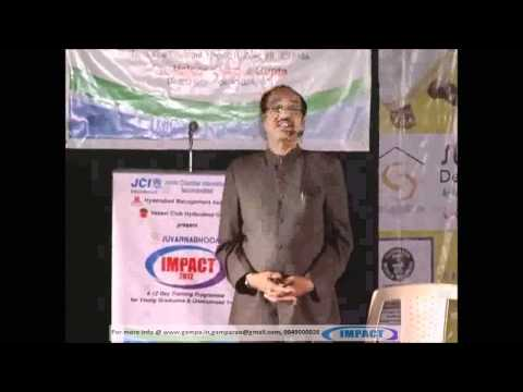 How to Get Succeess by Dr. B V Pattabhi Ram Garu at IMPACT 2012 Hyderabad