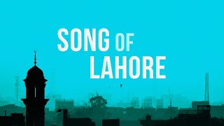 Song of Lahore - Official Trailer (2015) - Broad Green Pictures