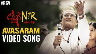 Avasaram Video Song | Lakshmi's NTR