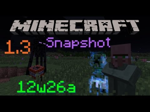 Minecraft 1.3 Snapshot - Custom Mob Spawners, Improved Performance, & Full Release Incoming! 12w26a