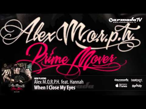 Alex M.O.R.P.H. with Hannah - When I Close My Eyes (Prime Mover album preview)