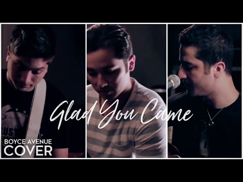 The Wanted - Glad You Came (Boyce Avenue cover) on iTunes