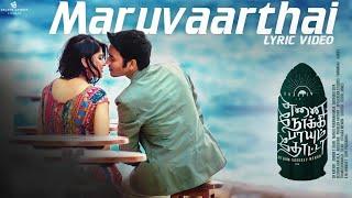 Maruvaarthai - Lyric Video  Enai Noki Paayum Thota  Dhanush  Darbuka Siva  Gautham Menon