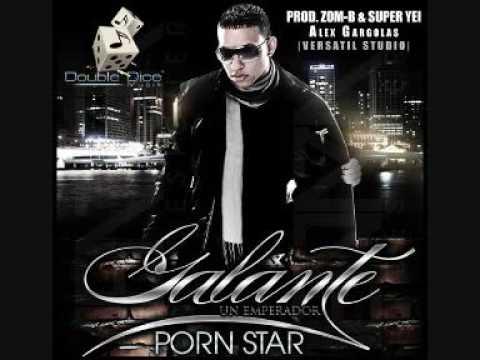 """Galante """"Un Emperador"""" - Porn Star (Prod. By Zom-B & Super Yei)"""
