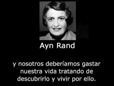 Ayn Rand sobre el Propósito de la Vida