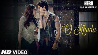 O Khuda Video Song - Hero