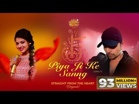 Piya Ji Ke Sanng (Studio Version) |Himesh Ke Dil Se The Album| Himesh Reshammiya |Shabbir| Arunita|