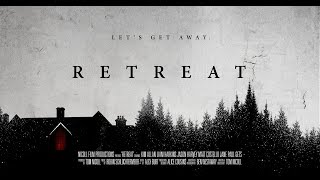 RETREAT Trailer (2017) Scottish Horror