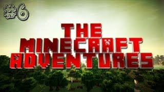 The Minecraft Adventures | #6 Epic House!