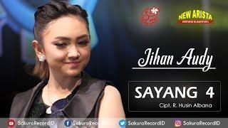 Jihan Audy - Sayang 4 OFFICIAL]