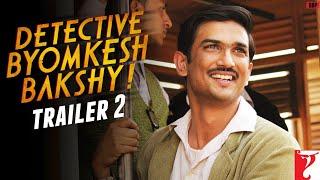 Detective Byomkesh Bakshy - Trailer - 2