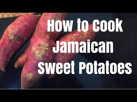How to Cook with Jamaican Sweet Potatoes