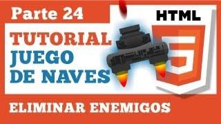 Juego en HTML5 - Parte 24: Eliminar Enemigos