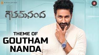 Theme of Goutham Nanda - Goutham Nanda