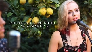 Thinking Out Loud Ed Sheeran - Madilyn Bailey & MAX (LIVE Acoustic) - Download on iTunes