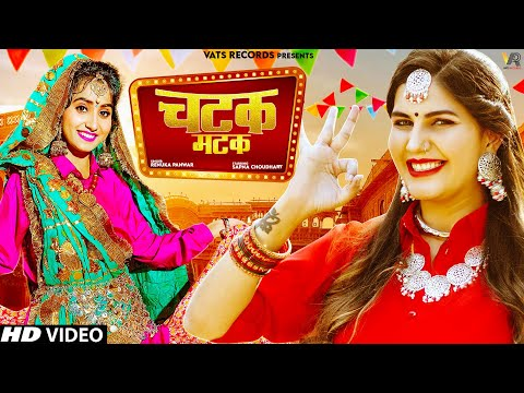 Chatak Matak (Official Video) | Sapna Choudhary | Renuka Panwar | New Haryanvi Songs Haryanavi 2020