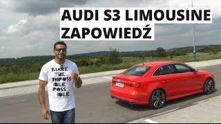 Audi S3 Limousine - zapowiedź testu