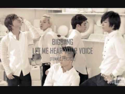 Big Bang 声をきかせて (Let Me Hear Your Voice)  Female Version + Romanization