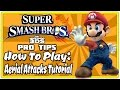 Super Smash Bros For 3DS Pro-Tips: How To Play - Aerial Attacks Tutorial!