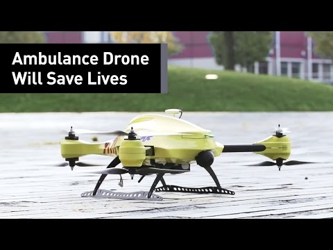 Ambulance Drones Could Be Saving The World Soon - UCRSa16N_0dpnFXgUI1fGoSw