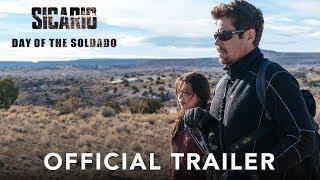 SICARIO: DAY OF THE SOLDADO - Official Trailer (HD)