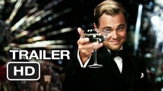 The Great Gatsby Official Trailer (2012) - Leonardo DiCaprio Movie HD