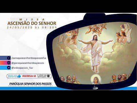 Missa Ascensão do Senhor - Ano A - 24/05/2020 às 08:30h