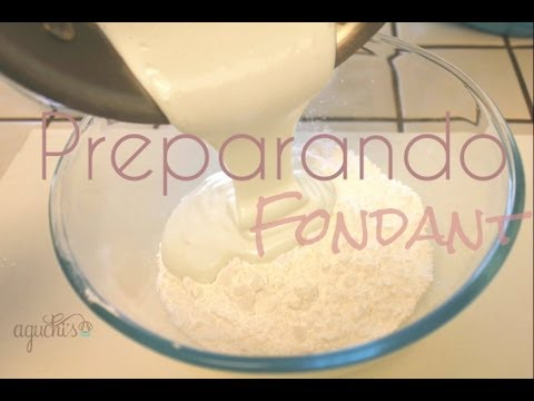 COMO HACER FONDANT (PASO A PASO)- HOW TO MAKE FONDANT