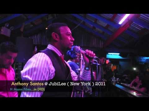 Anthony Santos 2011 Debut NY @ JubiLee - New York Debut by H Mann Films in HD