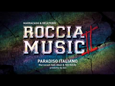 Marracash feat Aban e Ted Bee - Paradiso Italiano (Roccia Music 2)