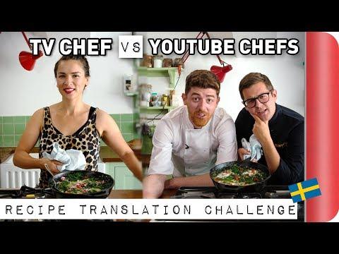TV CHEF vs YouTube CHEFS   Swedish Recipe Translation Challenge