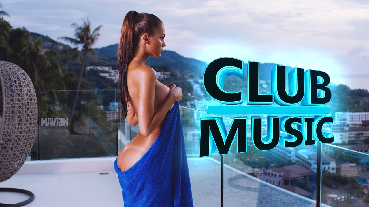 New best club dance music remixes mashups mix 2016 club for Best house songs ever