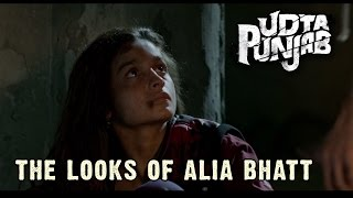 The Looks Of Alia Bhatt from Udta Punjab