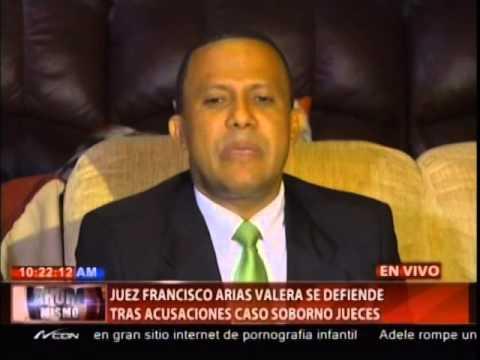 Juez Francisco Valera se defiende tras acusaciones caso soborno jueces