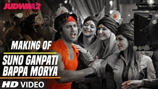 Suno Ganpati Bappa Morya Song Making | Judwaa 2