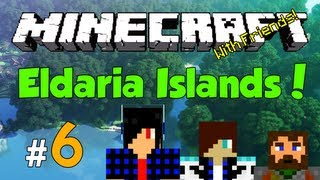 Minecraft: Eldaria Islands V3! Episode 6 - Constructions Begins (w/ Friends!)