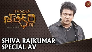 Shiva Rajkumar Special AV - Gautamiputra Satakarni Audio Launch