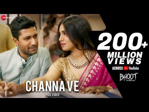 Channa Ve - Full Video | Bhoot - Part One: The Haunted Ship | Vicky K & Bhumi P | Akhil & Mansheel