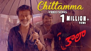 Chittamma - Video Song | Kaala