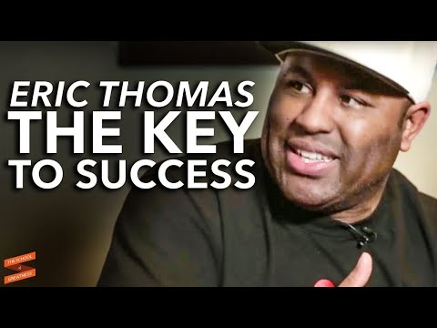 Eric Thomas - The Key to Success - with Lewis Howes