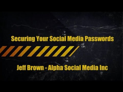 Securing your social media passwords