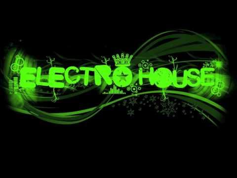 New House Electro Music 2011 Electro House 2011