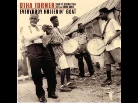 Otha Turner - Glory, Glory, Hallelujah!