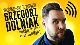 Dolniak - Stand-up z domu
