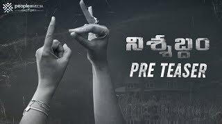 Nishabdham Pre Teaser
