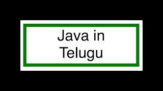 Java Tutorial for beginners in Telugu 3 - Class instance & Object