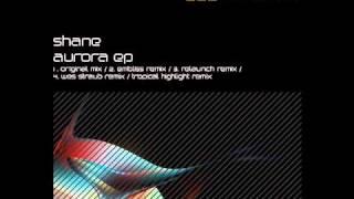 Shane - Aurora (Relaunch Remix) - Jetlag Digital